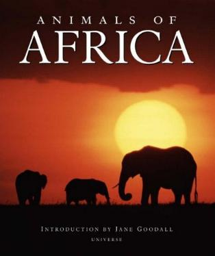 Animals of Africa by Thomas B. Allen