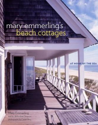 Mary Emmerling's Beach Cottages - At Home By The Sea