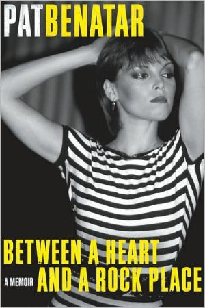 Between a Heart and a Rock Place by Pat Benatar with Patsi Bale Cox