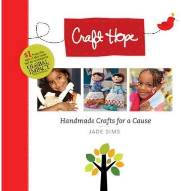 Craft Hope - Handmade Crafts for a Cause by Jade Sims