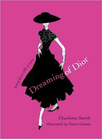 Dreaming of Dior by Charlotte Smith