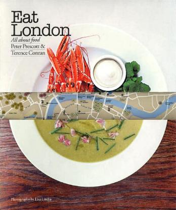 Eat London by Peter Prescott and Terence Conran