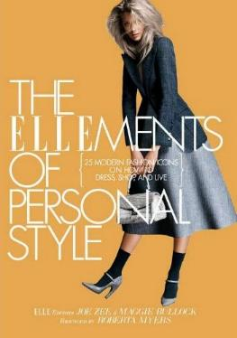 The Ellements of Personal Style - 25 Modern Fashion Icons on How to Dress, Shop, and Live