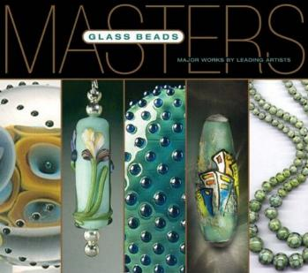 Masters: Glass Beads - Curated by Larry Scott