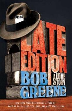 Late Edition: A Love Story by Bob Greene