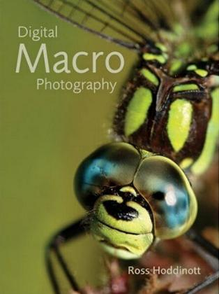 Digital Macro Photography by Ross Hoddinott
