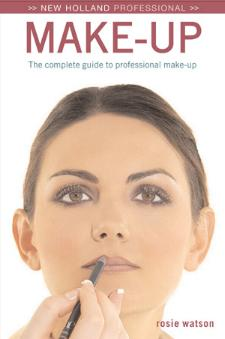 Make-Up - The Complete Guide to Professional Results by Rosie Watson