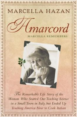Amarcord Marcella Remembers by Marcella Hazan