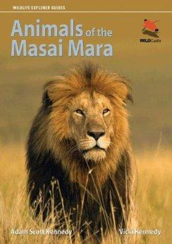 Animals of the Masai Mara by Adam Scott Kennedy