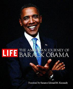 The American Journey of Barack Obama (LIFE)