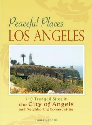 Peaceful Places: Los Angeles by Laura Randall