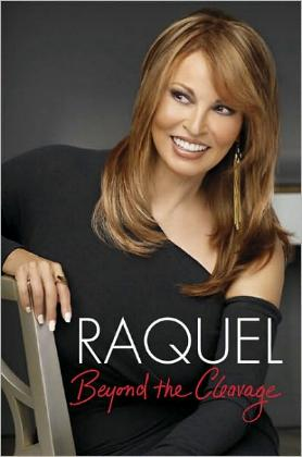 Beyond the Cleavage by Raquel Welch