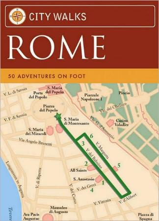City Walks: Rome - 50 Adventures on Foot by Martha Fay