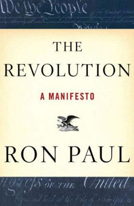 The Revolution - A Manifesto by Ron Paul