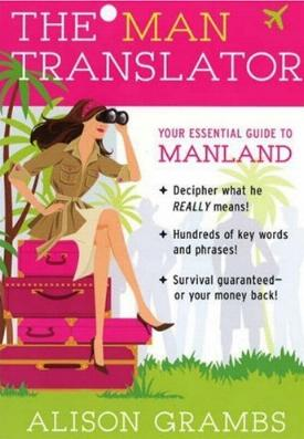 The Man Translator by Alison Grambs