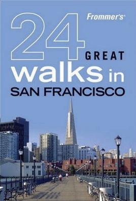 Frommer's 24 Great Walks in San Francisco by Eileen Keremitsis